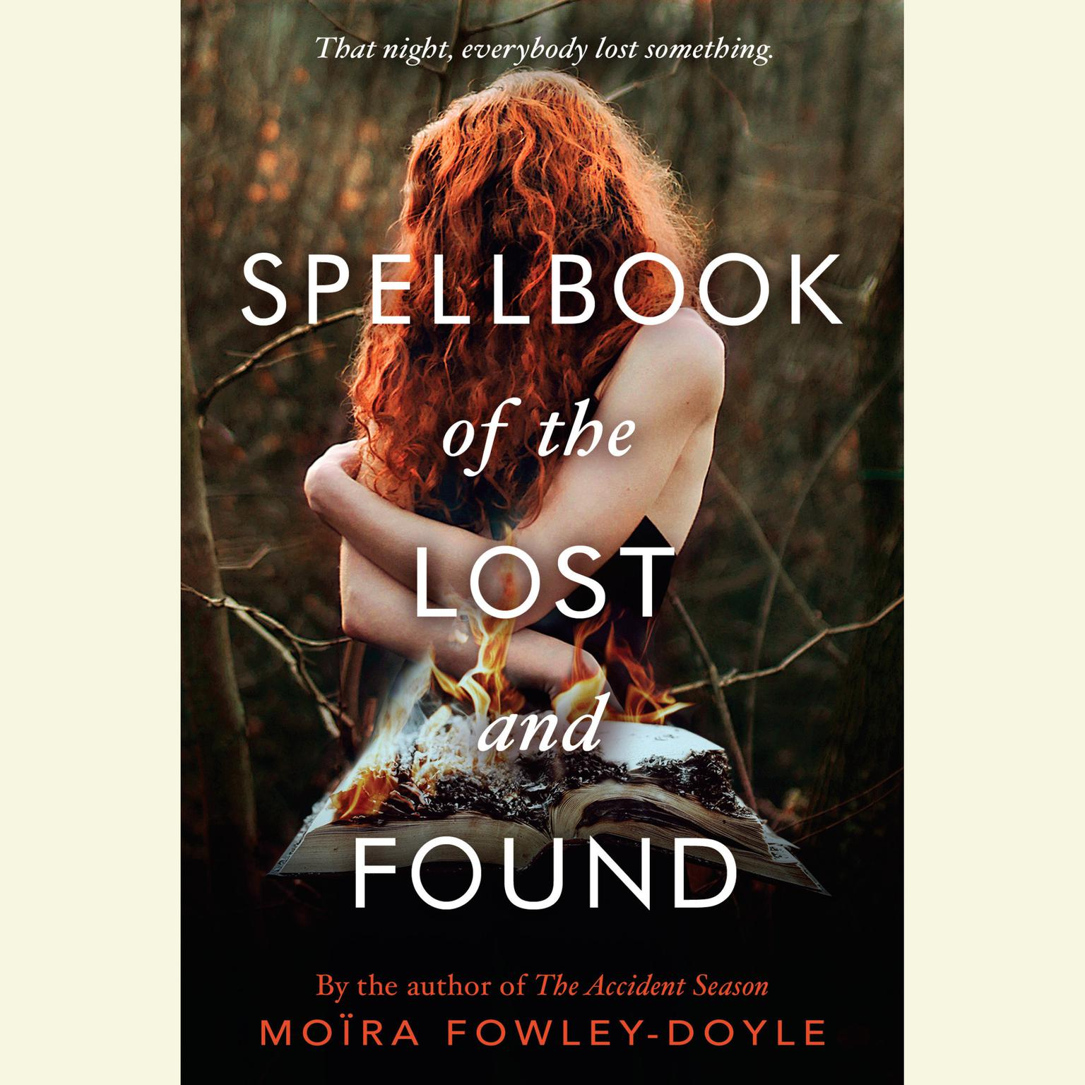 Spellbook of the Lost and Found Audiobook, by Moïra Fowley-Doyle