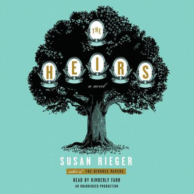 The Heirs: A Novel Audiobook, by Susan Rieger
