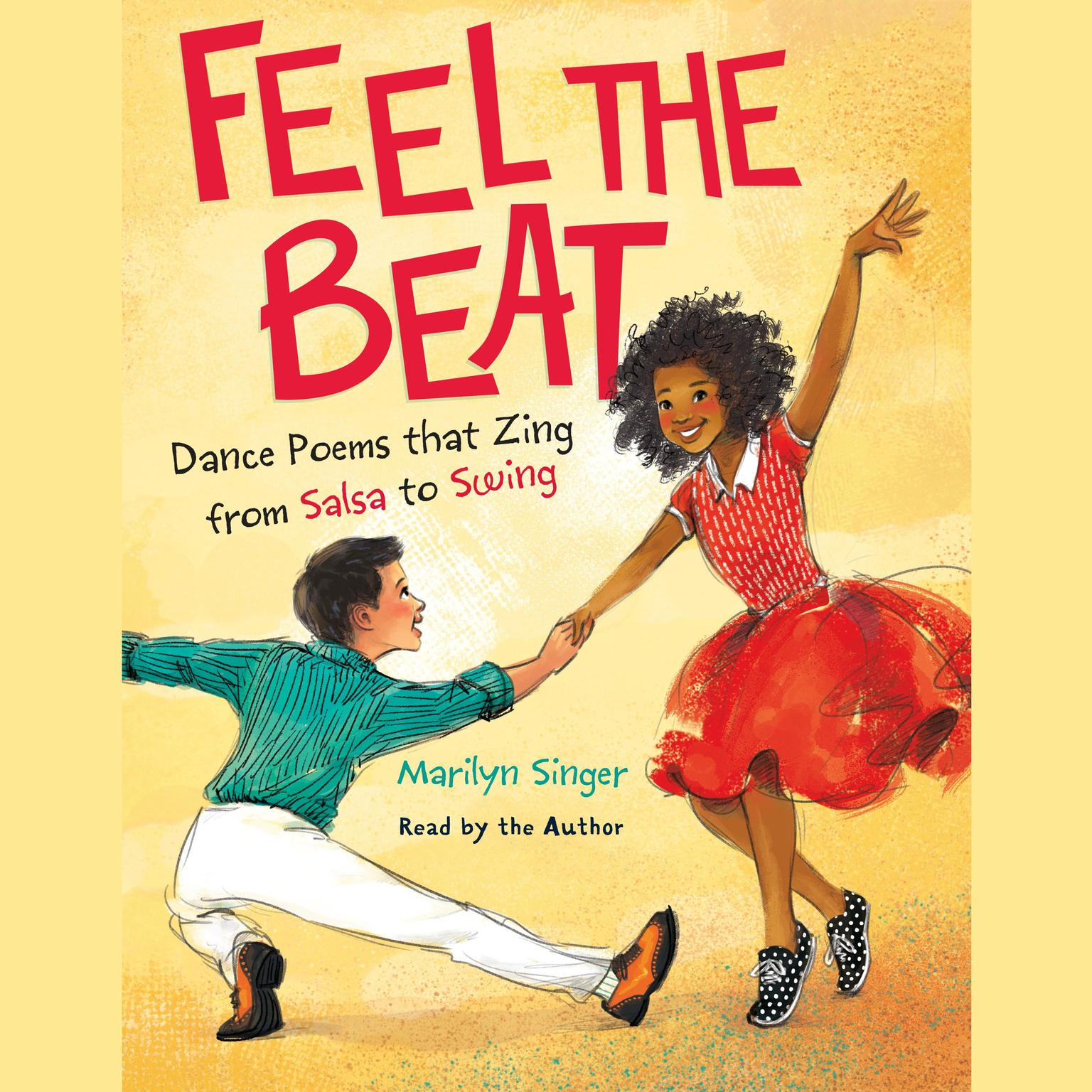 Printable Feel the Beat: Dance Poems that Zing from Salsa to Swing: Dance Poems that Zing from Salsa to Swing Audiobook Cover Art