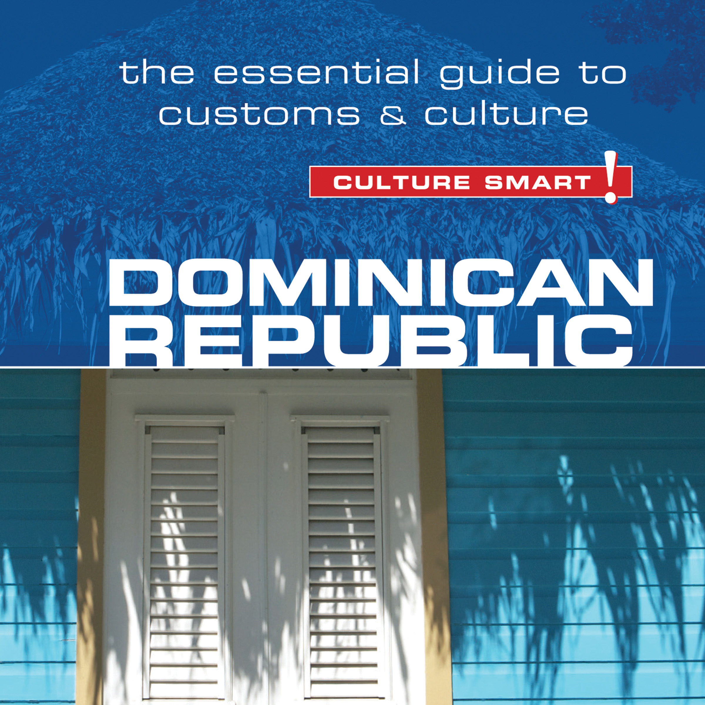 Printable Dominican Republic - Culture Smart!: The Essential Guide to Customs and Culture Audiobook Cover Art