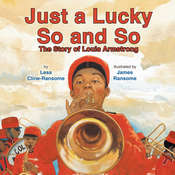 Just a Lucky So and So, by Lesa Cline-Ransome