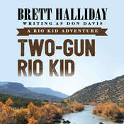 Two-Gun Rio Kid, by Brett Halliday