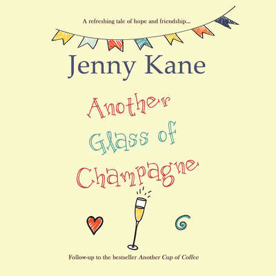 Another Glass of Champagne Audiobook, by Jenny Kane