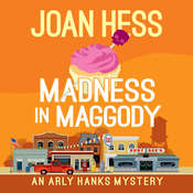 Madness in Maggody, by Joan Hess