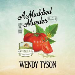 A Muddied Murder Audiobook, by Wendy Tyson