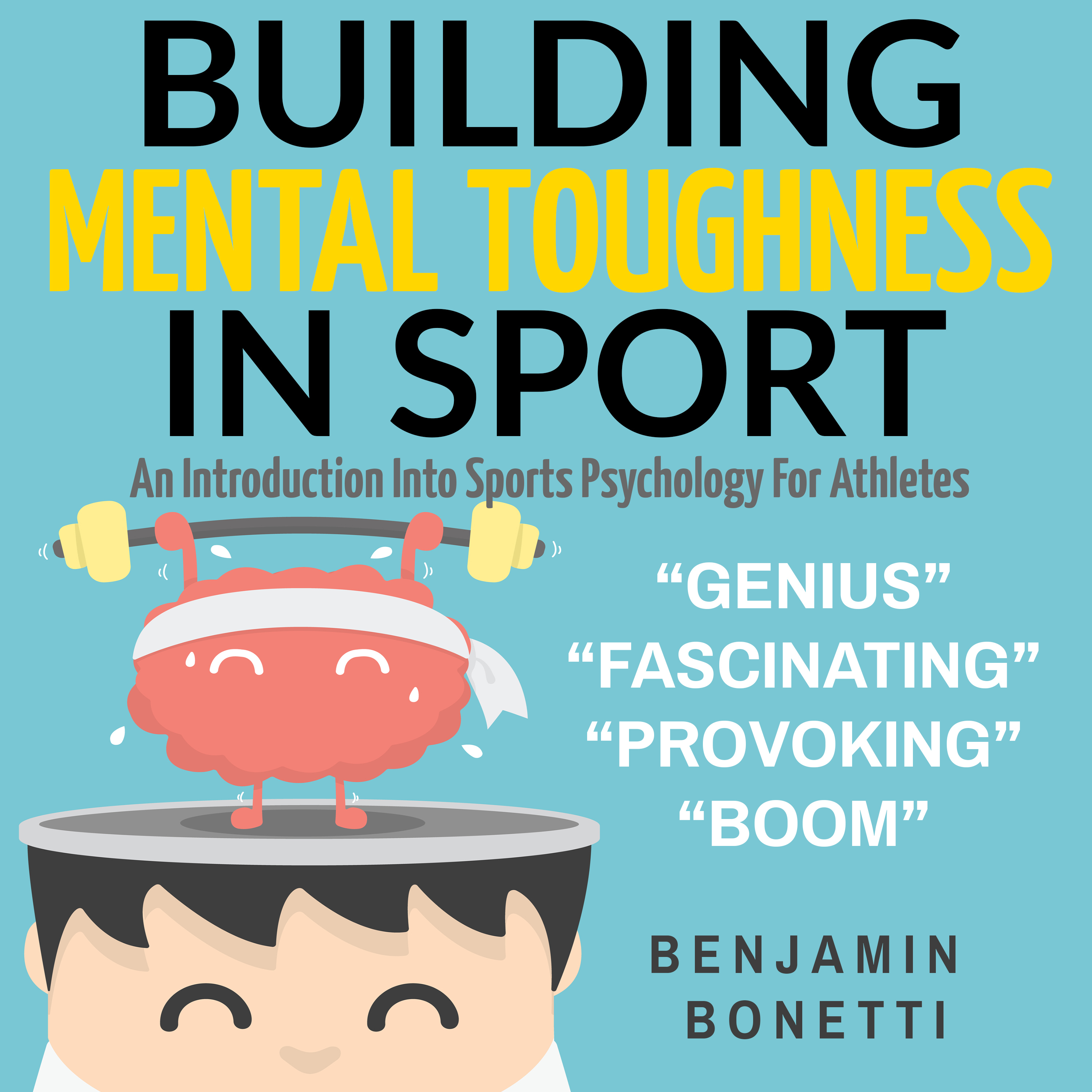Printable Building Mental Toughness In Sport: An Introduction Into Sports Psychology For Athletes Audiobook Cover Art