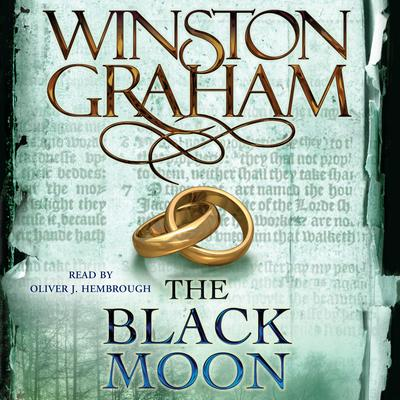 The Black Moon: A Novel of Cornwall, 1794-1795 Audiobook, by