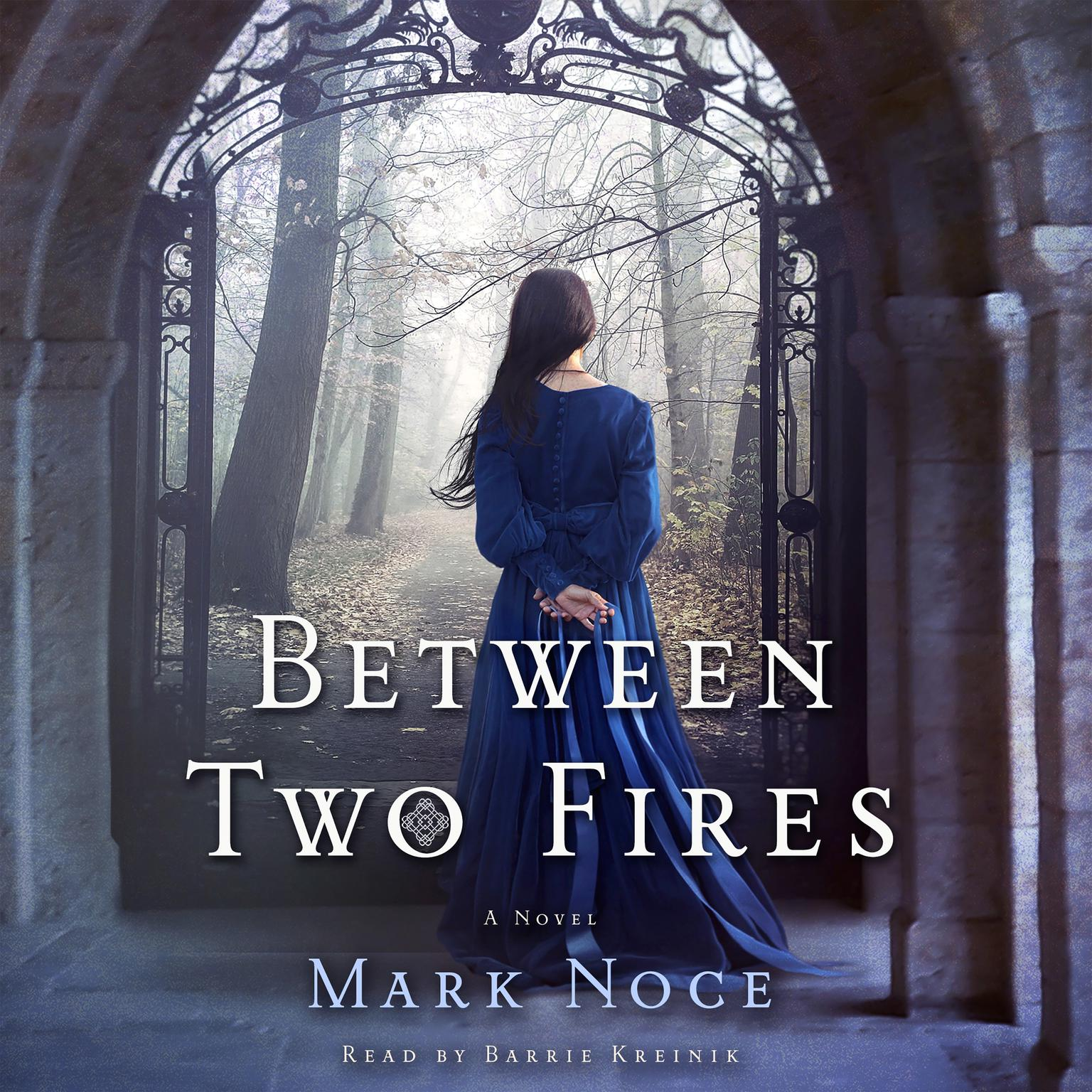Printable Between Two Fires: A Novel Audiobook Cover Art