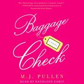 Baggage Check: A Novel, by M. J. Pullen