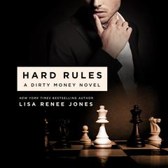 Hard Rules: A Dirty Money Novel Audiobook, by Lisa Renee Jones
