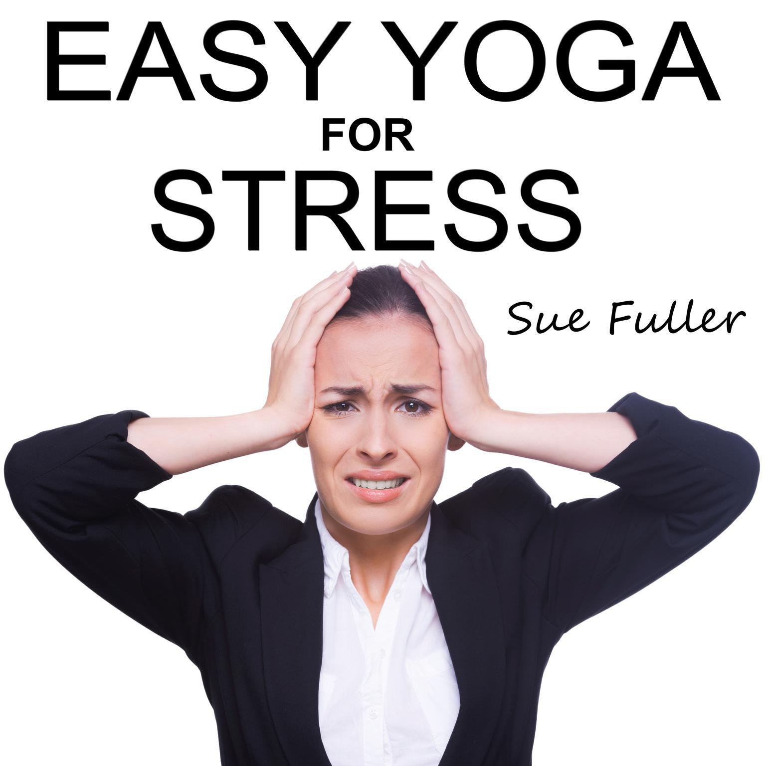 Printable Easy Yoga for Stress Audiobook Cover Art