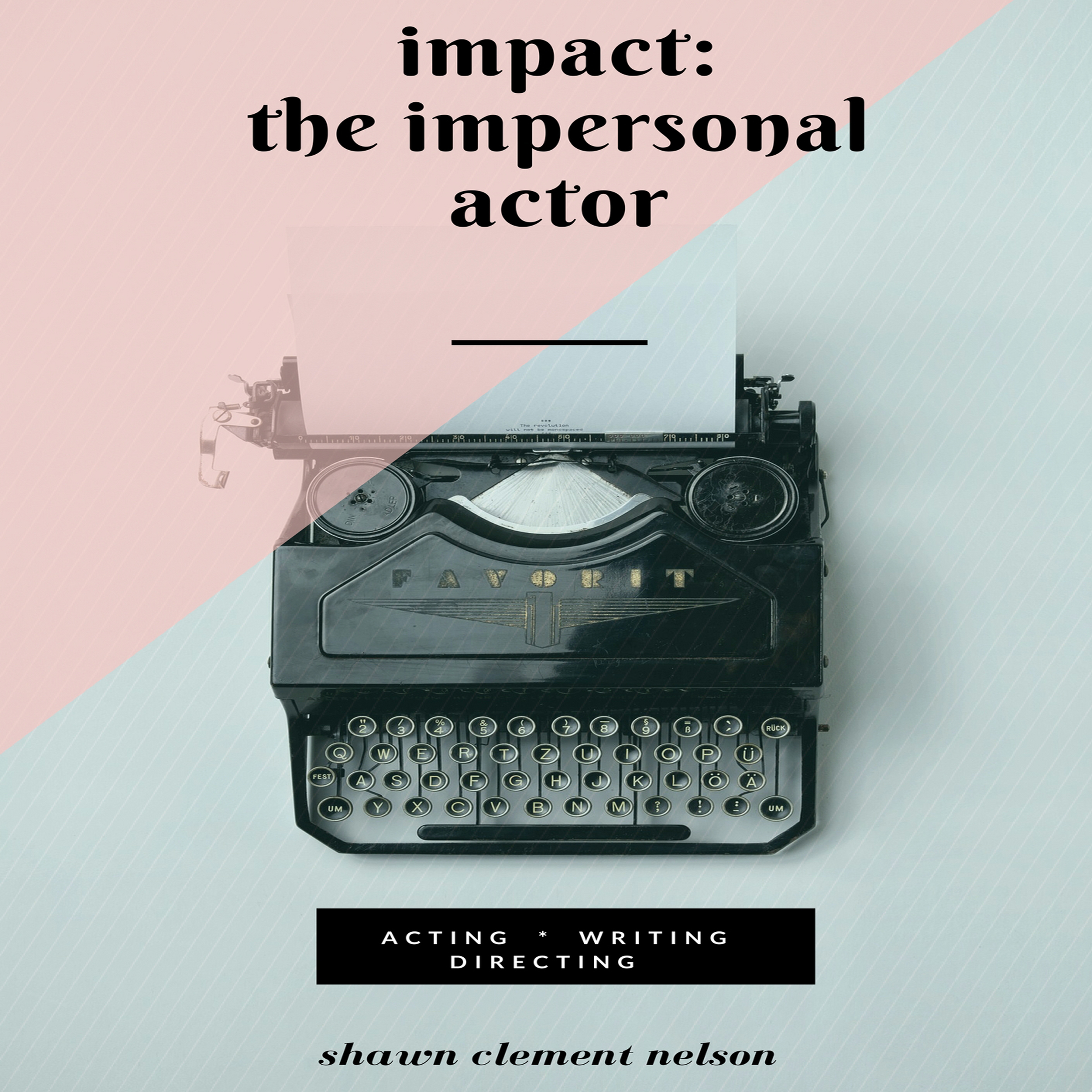 Printable IMPACT: The Impersonal Actor Audiobook Cover Art