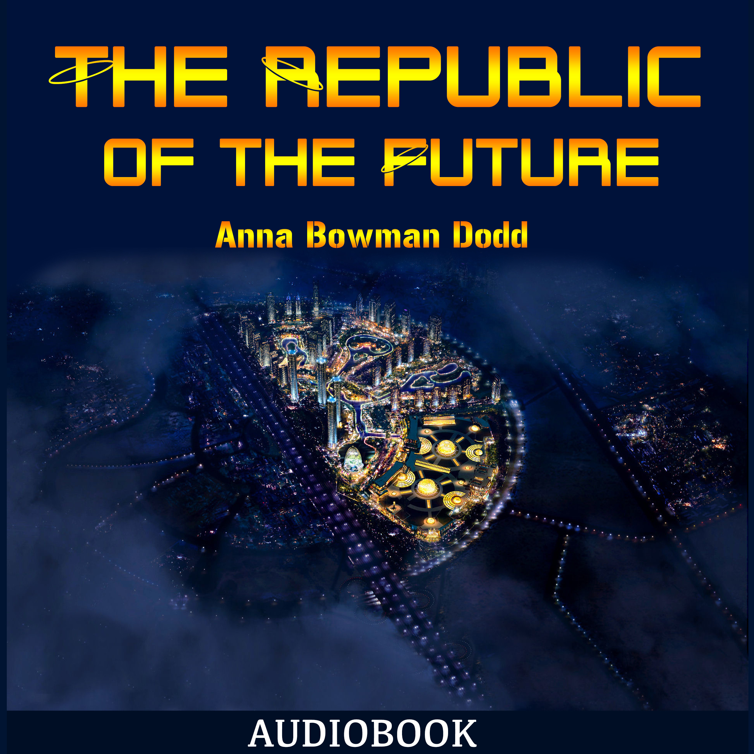Printable The Republic of the Future Audiobook Cover Art