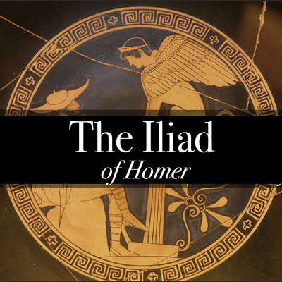 The Iliad of Homer Audiobook, by Homer