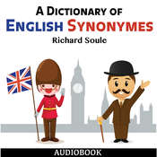 A Dictionary of English Synonymes Audiobook, by Richard Soule