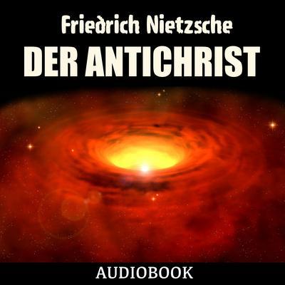Der Antichrist Audiobook, by Friedrich Nietzsche