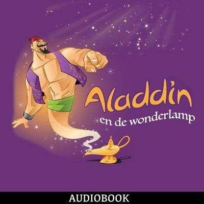 Aladdin en de wonderlamp Audiobook, by Unknown