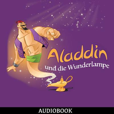 Aladdin und die Wunderlampe Audiobook, by Ludwig Fulda