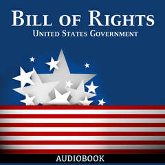 Bill of Rights Audiobook, by United States Government