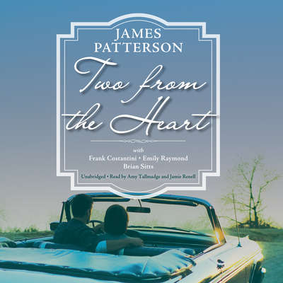 Two from the Heart Audiobook, by James Patterson