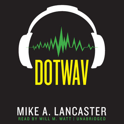 dotwav Audiobook, by Mike A. Lancaster