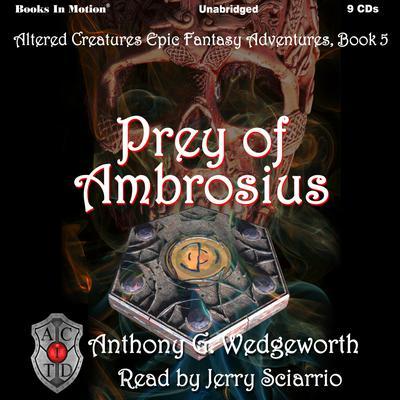 Prey of Ambrosius Audiobook, by Anthony G. Wedgeworth