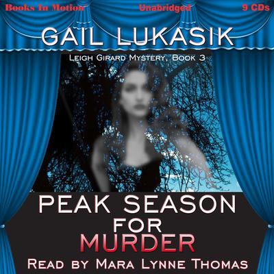 Peak Season for Murder Audiobook, by Gail Lukasik