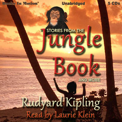 Stories from The Jungle Book and More Audiobook, by Rudyard Kipling