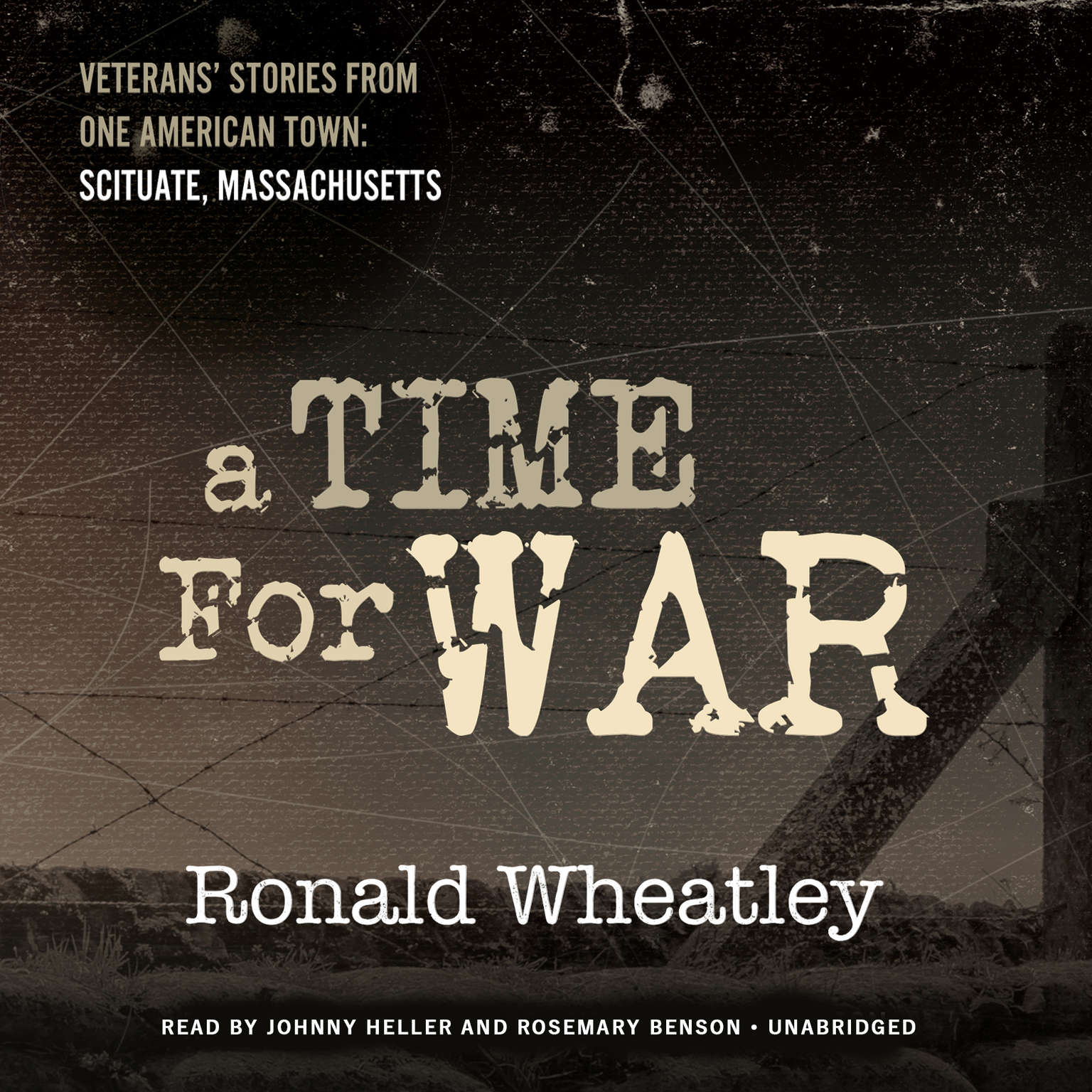 Printable A Time for War: Veterans' Stories from One American Town: Scituate, Massachusetts Audiobook Cover Art