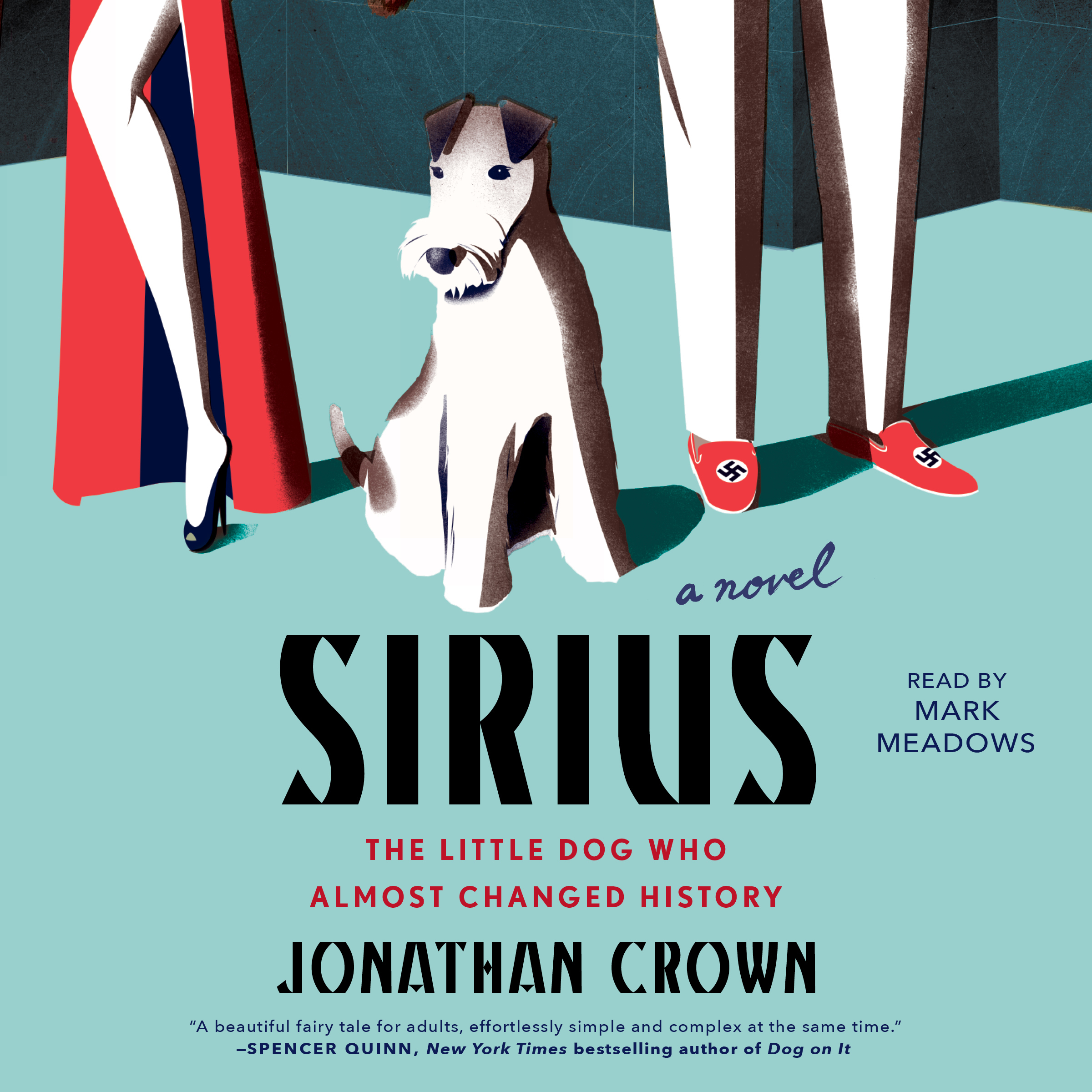 Printable Sirius: A Novel About the Little Dog Who Almost Changed History Audiobook Cover Art