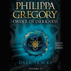 Dark Tracks Audiobook, by Philippa Gregory