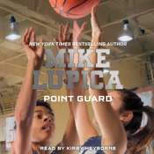 Point Guard Audiobook, by Mike Lupica