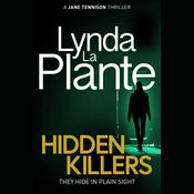 Hidden Killers Audiobook, by Lynda La Plante