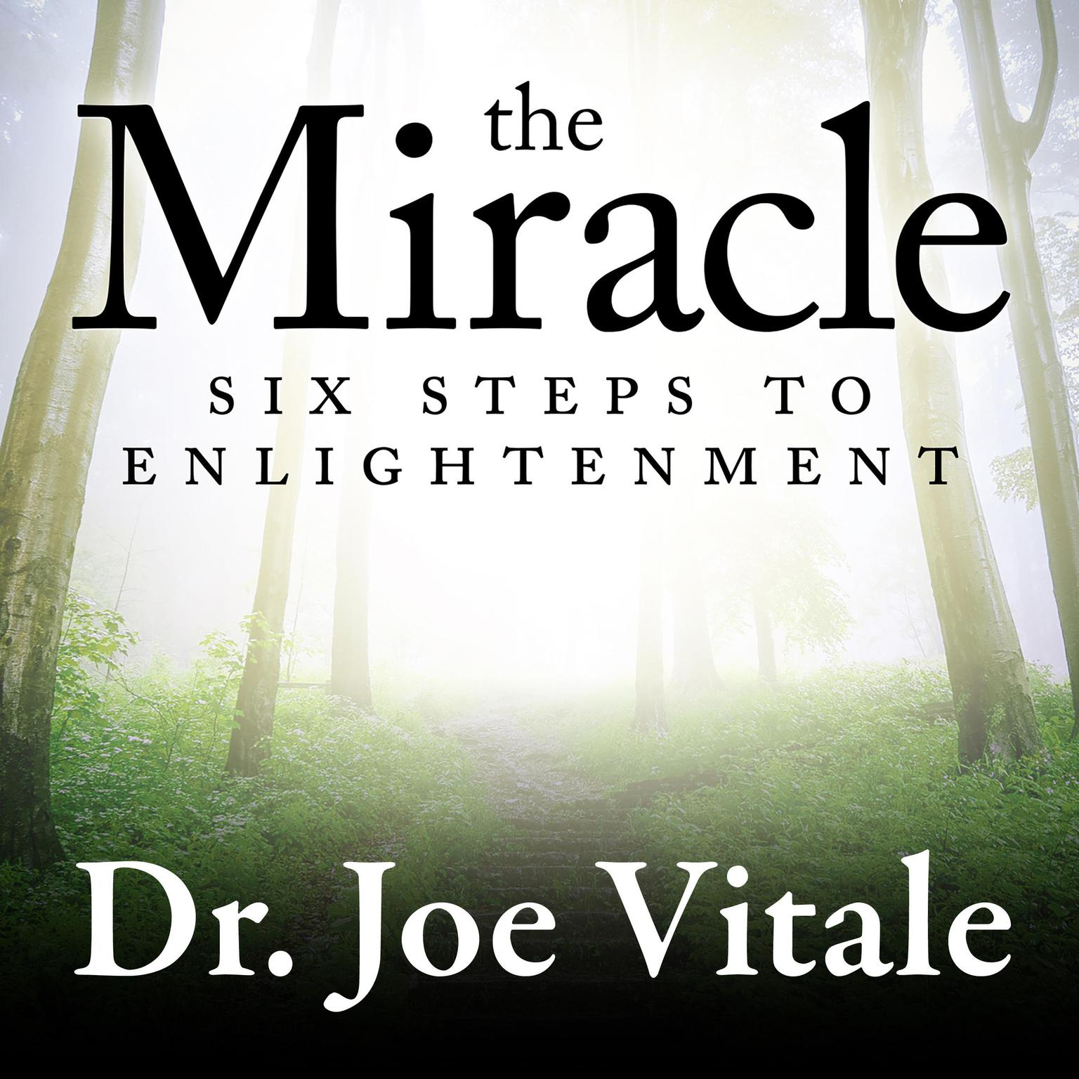 Printable The Miracle: Six Steps to Enlightenment Audiobook Cover Art
