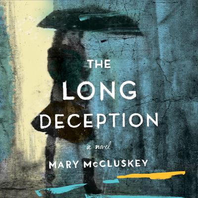 The Long Deception Audiobook, by Mary McCluskey