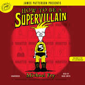 How to Be a Supervillain Audiobook, by Michael Fry