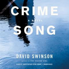 Crime Song Audiobook, by David Swinson
