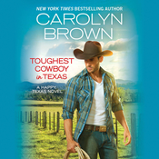 Toughest Cowboy in Texas: A Western Romance Audiobook, by Carolyn Brown