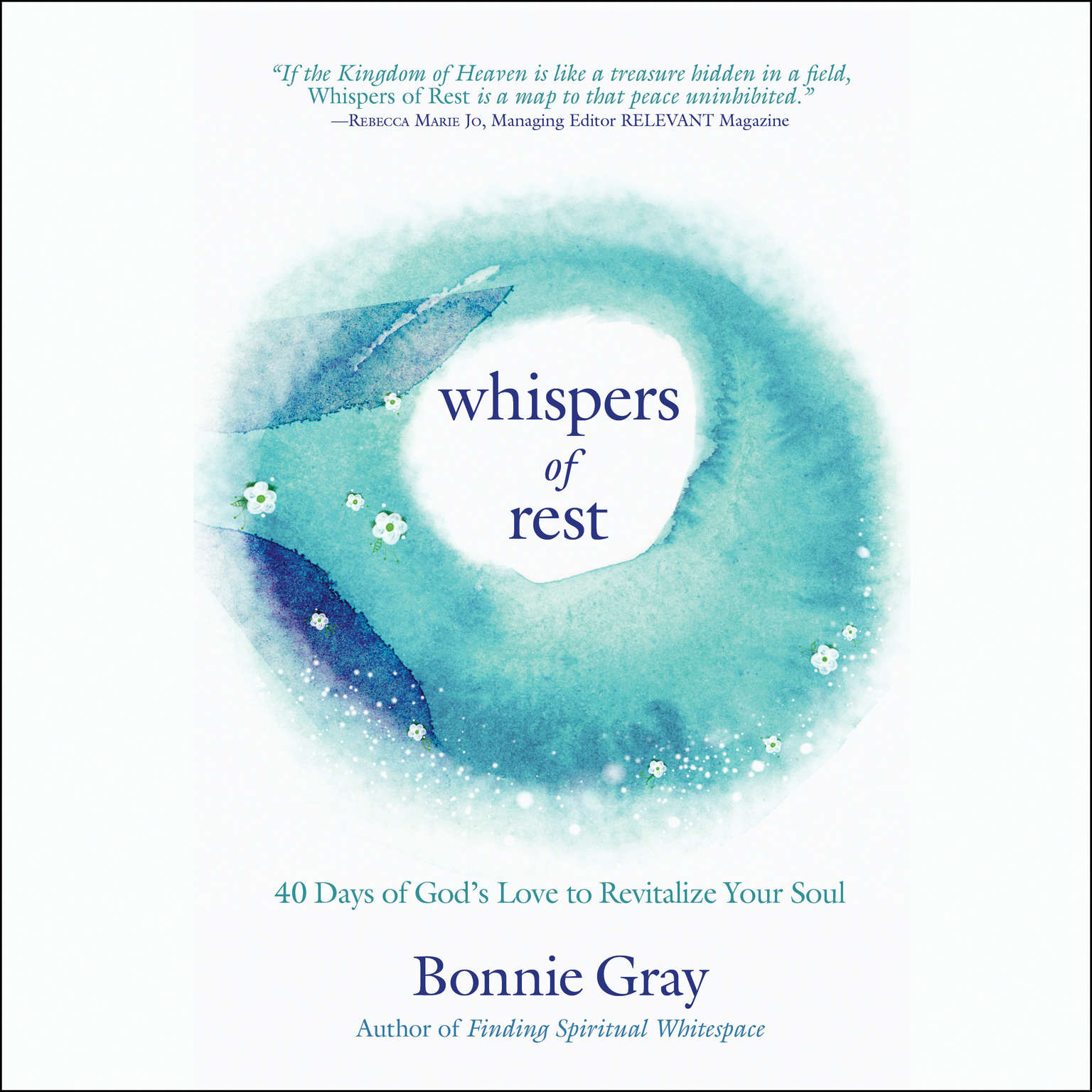Printable Whispers of Rest: 40 Days of God's Love to Revitalize Your Soul Audiobook Cover Art