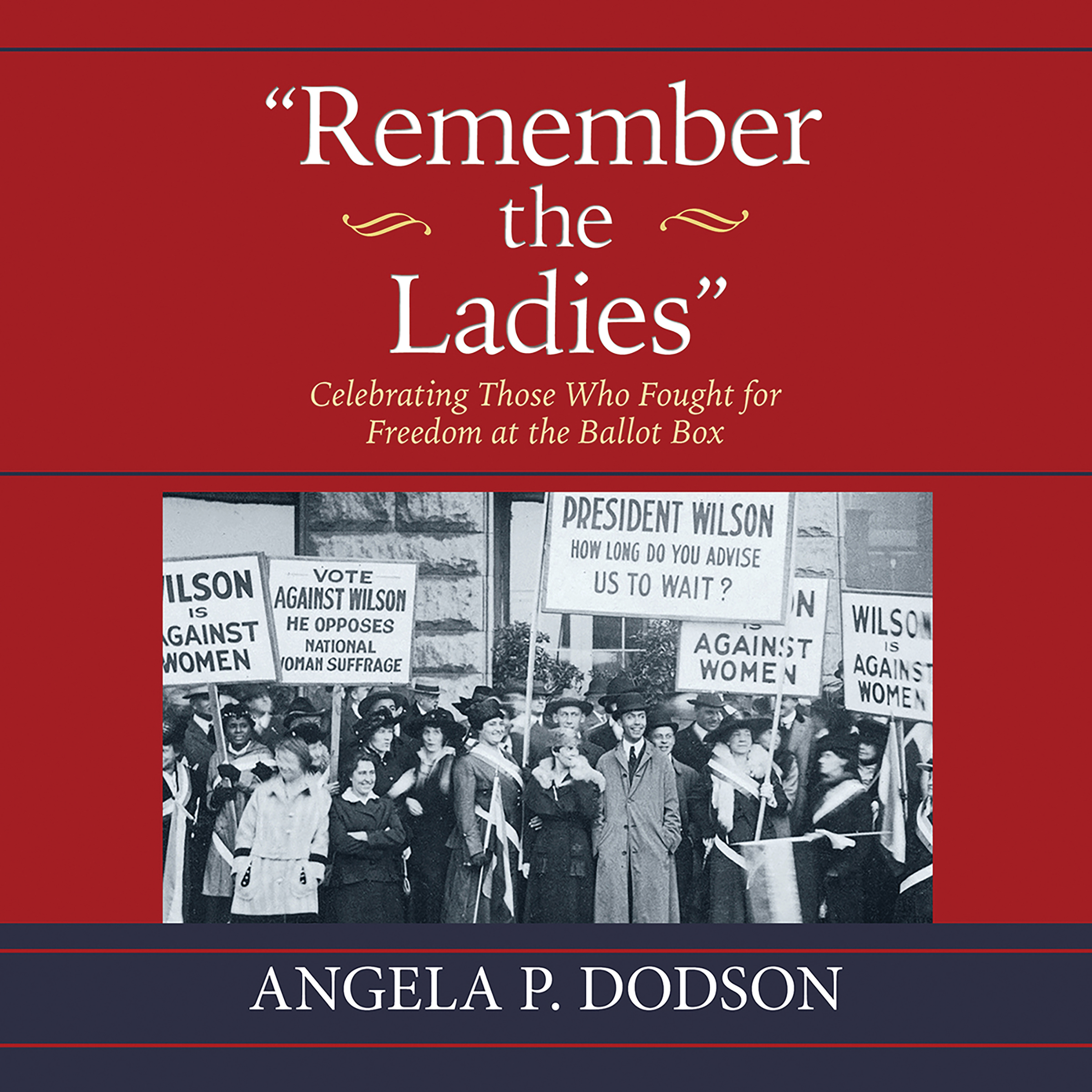 Printable Remember the Ladies: Celebrating Those Who Fought for Freedom at the Ballot Box Audiobook Cover Art