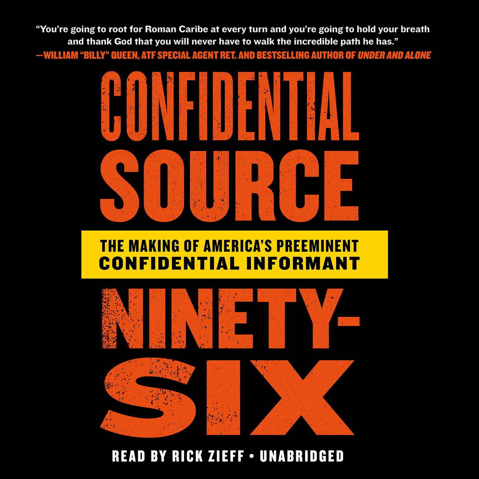 Confidential Source Ninety-Six: The Making of America's Preeminent  Confidential Informant Audiobook