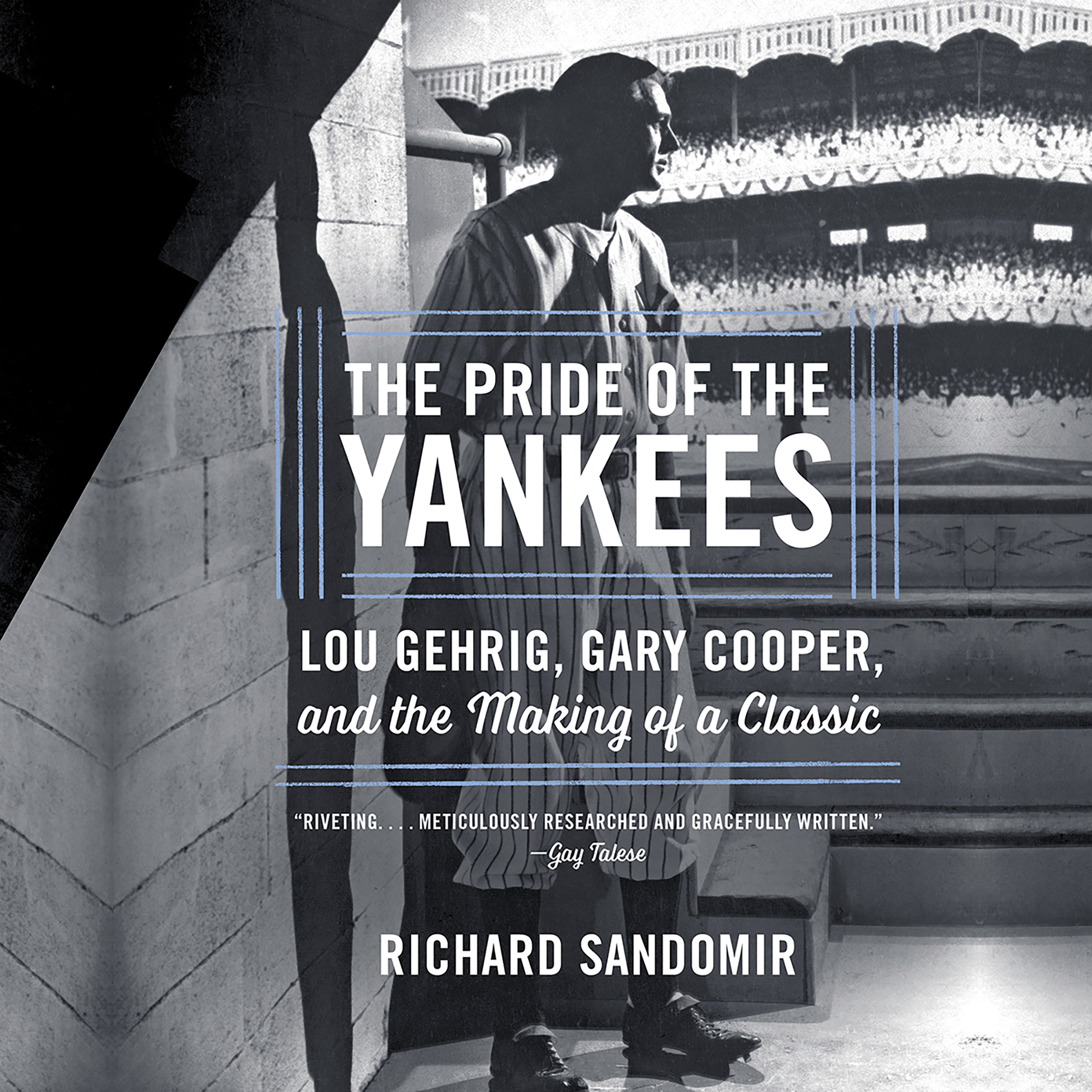 Printable The Pride of the Yankees: Lou Gehrig, Gary Cooper, and the Making of a Classic Audiobook Cover Art