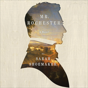Mr. Rochester Audiobook, by Sarah Shoemaker