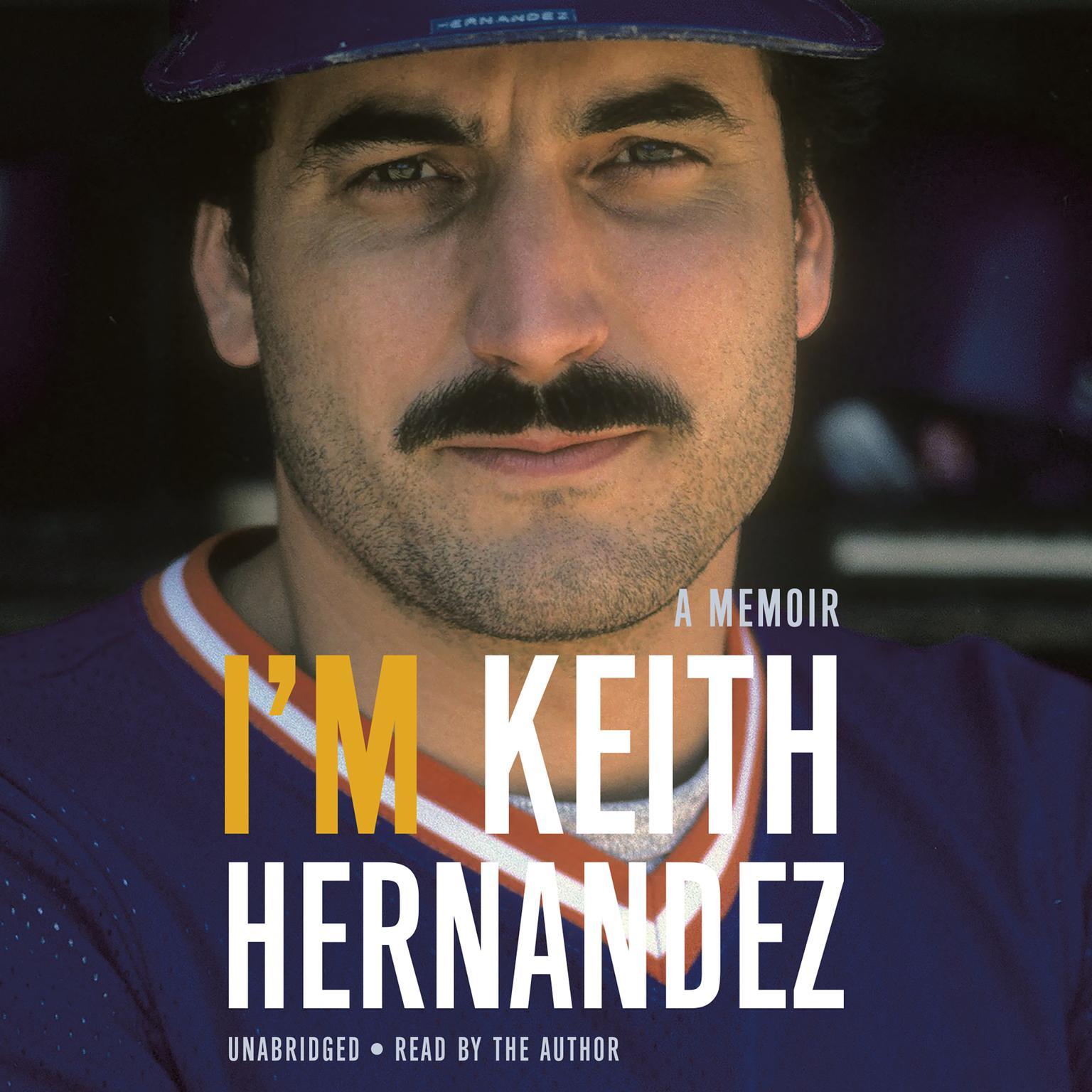 Printable I'm Keith Hernandez: A Memoir Audiobook Cover Art