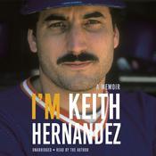Im Keith Hernandez: A Memoir Audiobook, by Keith Hernandez