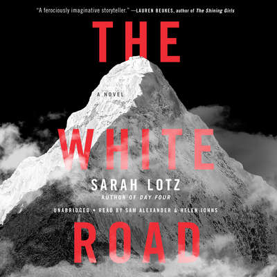 The White Road Audiobook, by Sarah Lotz