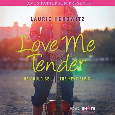 Love Me Tender Audiobook, by Laurie Horowitz