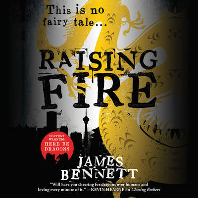 Raising Fire Audiobook, by James Bennett