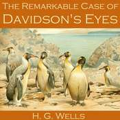 The Remarkable Case of Davidsons Eyes Audiobook, by H. G. Wells