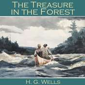 The Treasure in the Forest Audiobook, by H. G. Wells